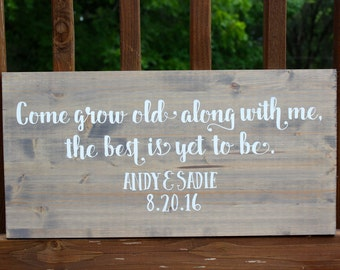 Personalized Wedding Date Sign | Come Grow Old With Me Sign | Bridal Shower Gift | Wedding Gift | Anniversary Gift | Gift under 50 |
