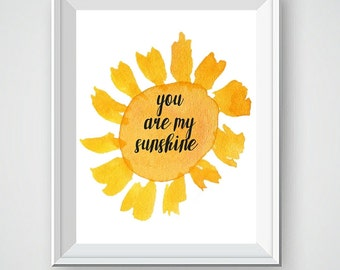 You Are My Sunshine, Sunshine Art, Watercolor Art, Sun Art, Bright Art, Nursery Wall Art, Nursery Decor, Wall Decor, Wall Art Decor,