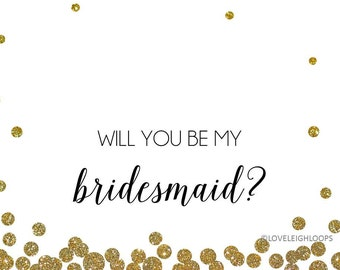 Will you be my bridesmaid? printable