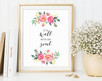 It Is Well With My Soul, Gospel Quote, Gospel Printable, Scripture Art, Christian Decor, Scripture Quote, Gospel Lyrics Art, Christian Art