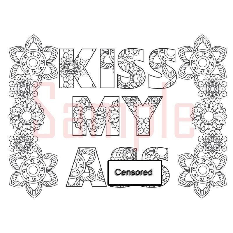Sweary Coloring Page Kiss My As-1 Swearing Coloring
