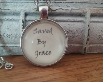 Handcrafted Vintage Quote necklace - SAVED BY GRACE