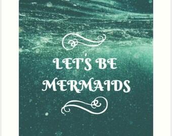 Let's Be Mermaids Bordered Art Print