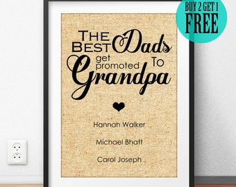 Father's Day Gift, Grandpa Gift, Grandfather Print, Dad Gift, The Best Dads Get Promoted to Grandpa, Personalized Gift, Home Decor, CM04