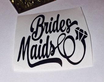 Bridesmaids  Decal-bridalshower -diy gifts