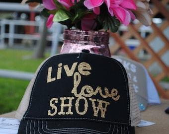 Live, Love, Show