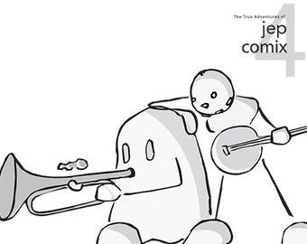 The True Adventures of JepComix #4