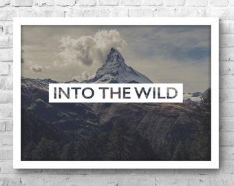 Into The Wild Art Print - Photography Print