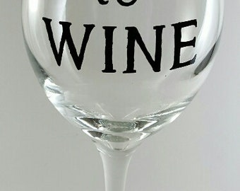 Time To Wine Glass