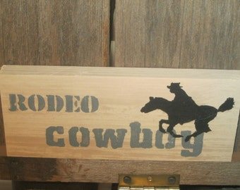 Wooden Hand Painted Rodeo Cowboy Sign
