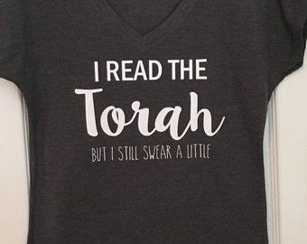 I read the Torah, but I still swear a little. - tee