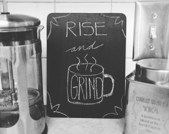 """Mini chalkboard drawing """"Rise and Grind"""""""