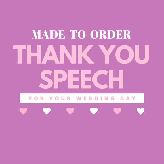 Order Of Speeches At A Wedding: Made-To-Order Wedding Thank You Speech