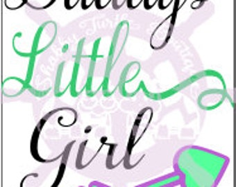SVG Daddys Little Girl