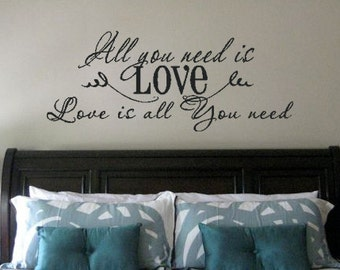 All You Need Is Love Love Is All You Need Vinyl Wall Decals Vinyl Lettering Wall Art Bedroom Ideas Vinyl Wall Decor Love Quotes Wall Art