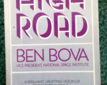 Vintage Book- High Road by Ben Bova-1983