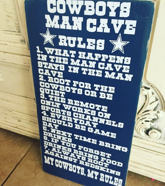 Dallas Cowboys Welcome Home Sign: Dallas Cowboys Man Cave Rules Cowboy Sign By 2ShabbyGirlsShop