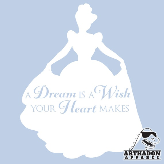 Disney Shirts A Dream is a Wish your Heart by ArthadonApparel A Dream Is A Wish Your Heart Makes Shirt