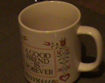 A Good Friend is Forever coffee mug