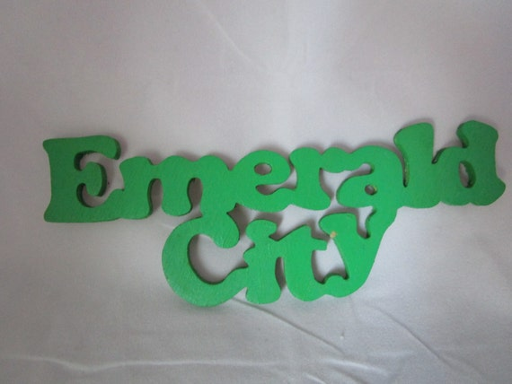 Emerald City wooden cut out