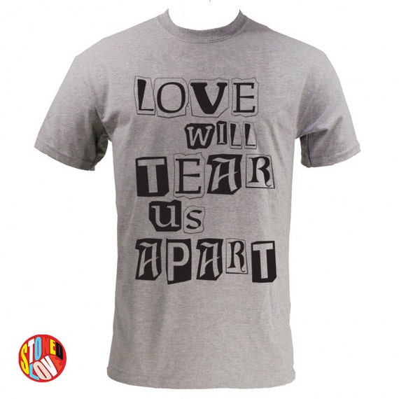 Love Will Tear Us Apart Joy Division T-Shirt Kids & Adult