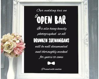 Printable wedding sign for open bar wedding decor wedding decor idea wedding saying