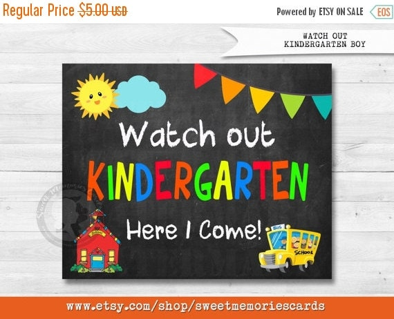 50% OFF SALE Watch Out Kindergarten Here I Come Sign,Back to School Chalkboard Sign Printable Photo Prop, First Day of Kindergarten Sign Ins