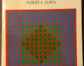 Purposes of Art by Albert Elsen Second Edition