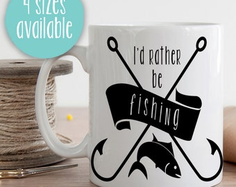I'd Rather Be Fishin, I'd Rather Be Fishing, I'd Rather Be Fishin Mug, Fishing Mug, Fishing Coffee Cup, Fishing Coffee Mug, Fisherman Gift