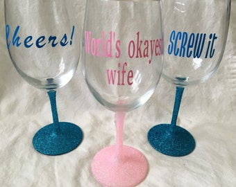 Glittered, personalized, stemmed wine glasses! What you want is what you get!