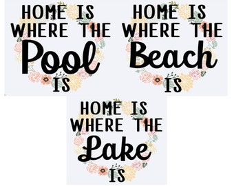 "Pool/Beach/Lake Tote ""Home is where"""