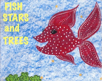 Fish, Stars and Trees Christian Children's Book