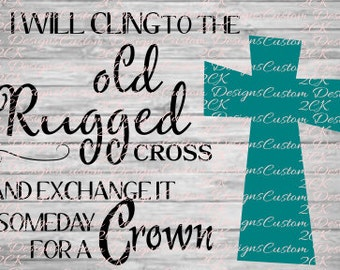 I will cling to the old rugged cross svg