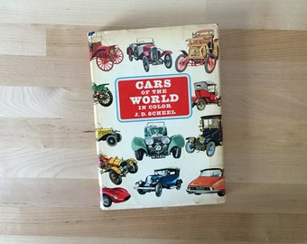 Vintage 1963 First Edition Cars of the World in Color, J.D. Scheel Hardcover