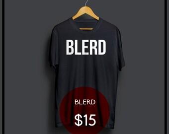 BLERD Shirt