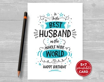 """Printable Birthday Card For Husband - To The Best Husband In The Whole Wide World Happy Birthday - 5""""x7""""- Includes Printable Envelope"""