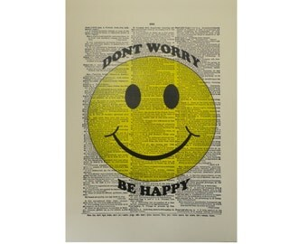 Vintage Inspired ' Don't Worry Be Happy ' Dictionary Page Art Print P008