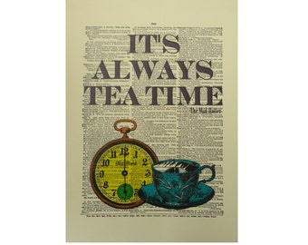 Vintage Inspired ' It's Always Tea Time ' Dictionary Page Art Print P017