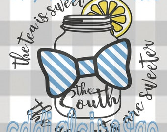 The South: Sweet Tea & Sweeter Accents File (svg, dxf, png)