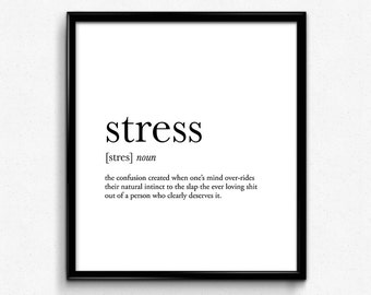 Stress definition, college dorm girl, dictionary art, minimalist poster, funny definition print, dorm decor, wedding gift, office decor wall