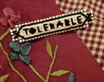 Tolerable pride and prejudice collectable cross stitch pin