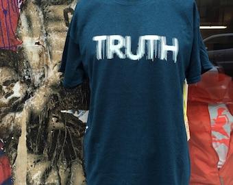 TRUTH   T-Shirt  HandPrinted PrintedDesignShirt Independent Streetwear