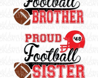 SALE! Proud Football Brother svg, dxf, eps, jpg, png cut file, Football SVG, Proud Football Sister SVG, Proud Football Digital Download