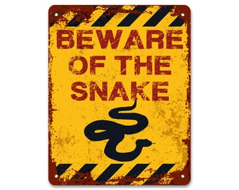 Beware of the Snake | Metal Sign | Vintage Effect