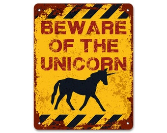 Beware of the Unicorn | Metal Sign | Vintage Effect
