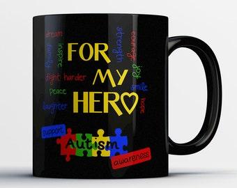 Autism Awareness Gift - For My Hero Support Autism Awareness - Autism Coffee Mug