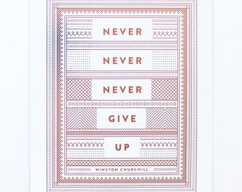 Never Never Never Give Up - Copper Foil Print