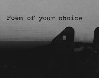 Three Hand Typed Poems of Your Choice (3 Poems)