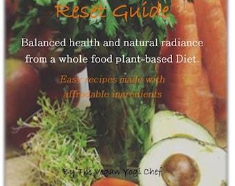 Real Food Reset by The Vegan Yogi Chef