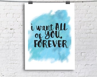 I want all of you forever the notebook Art Print, Living Room Fine Art Print, Vertical Modern Art